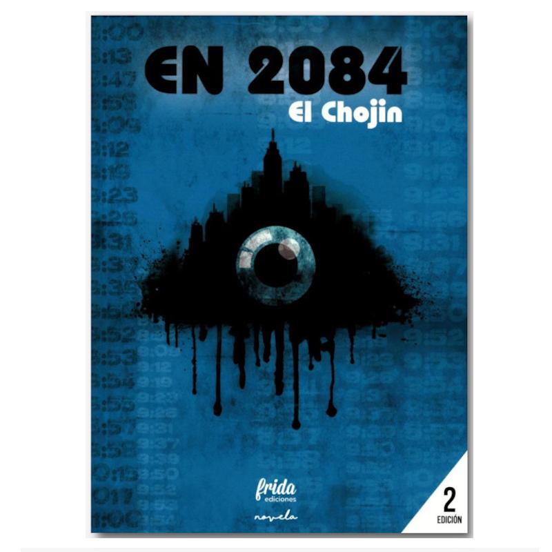 EL CHOJIN · En 2084