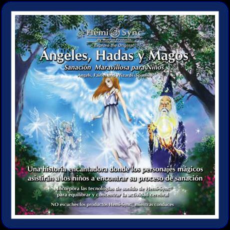 Ángeles, Hadas y Magos (para niños y niñas en español)