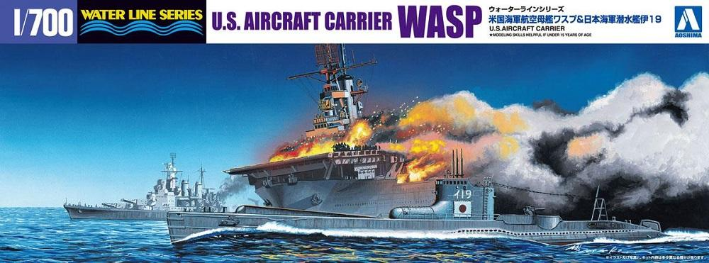 AOSHIMA 010303 U.S. Navy Aircraft Carrier Wasp & Japanese Submarine I-19