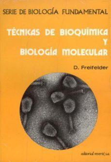 REVERTE TÉCNICAS DE BIOQUÍMICA Y BIOLOGÍA MOLECULAR
