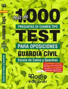 RODIO 1000 PREGUNTAS DE EXAMEN TIPO TEST PARA OPOSICIONES GUARDIA CIVIL ESCALA DE CABOS Y GUARDIAS