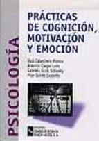 CENTRO DE ESTUDIOS RAMÓN ARECES PRÁCTICAS DE COGNICIÓN, MOTIVACIÓN Y EMOCIÓN