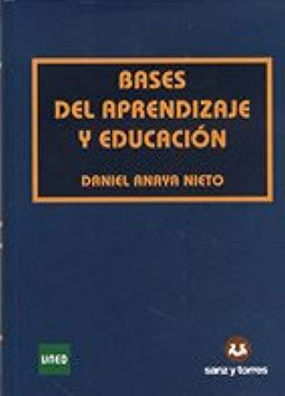 SANZ Y TORRES BASES DEL APRENDIZAJE Y EDUCACIÓN