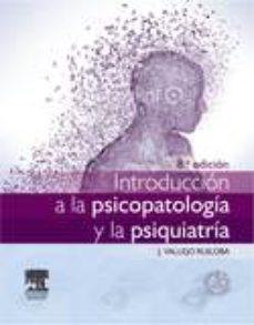 ELSEVIER INTRODUCCIÓN A LA PSICOPATOLOGÍA Y LA PSIQUIATRÍA 8ED