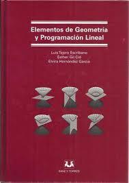 SANZ Y TORRES ELEMENTOS DE GEOMETRÍA Y PROGRAMACIÓN LINEAL