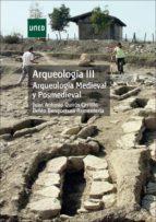 UNED ARQUEOLOGÍA III ARQUEOLOGÍA MEDIEVAL Y POSTMEDIEVAL
