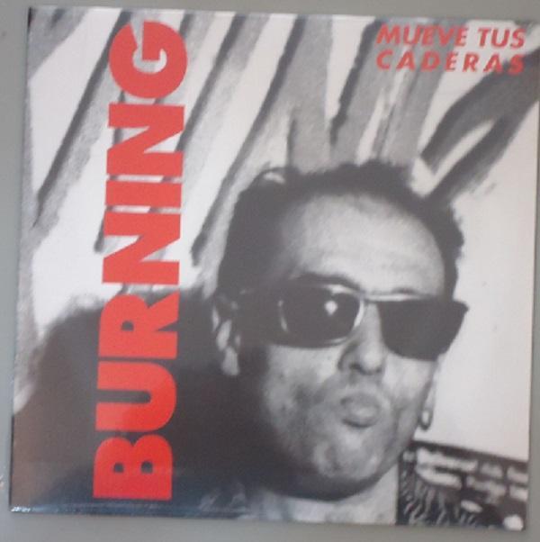 "Sony Music SINGLE BURNING ""MUEVE TUS CADERAS"""