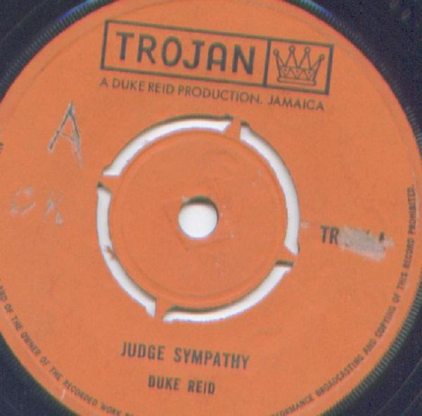 "SINGLE 7"" DUKE REID'S ALL STARS & ROLAND ALPHONSO ""JUDGE SYMPATHY / NEVER TO BE MINE"""