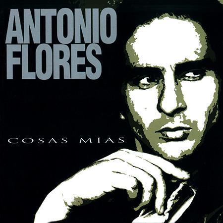 """Sony Music LP ANTONIO FLORES """"COSAS MÍAS"""""""