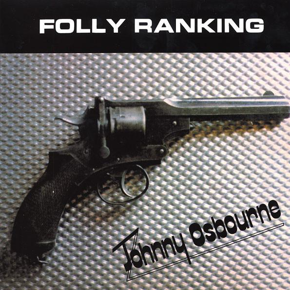"LP JOHNNY OSBOURNE ""FOLLY RANKING"""
