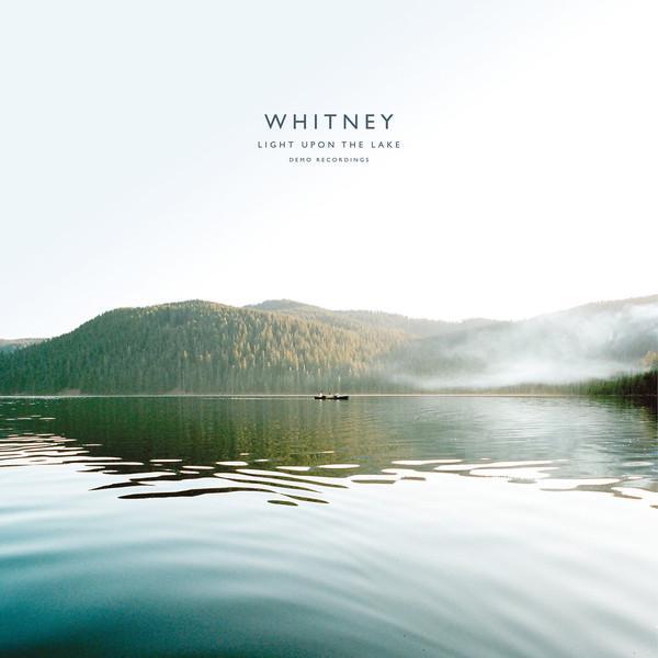 "LP WHITNEY ""Light Upon The Lake: Demo Recordings"""