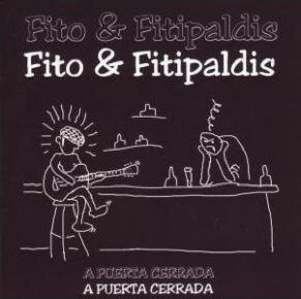 LP FITO Y LOS FITIPALDIS A puerta cerrada