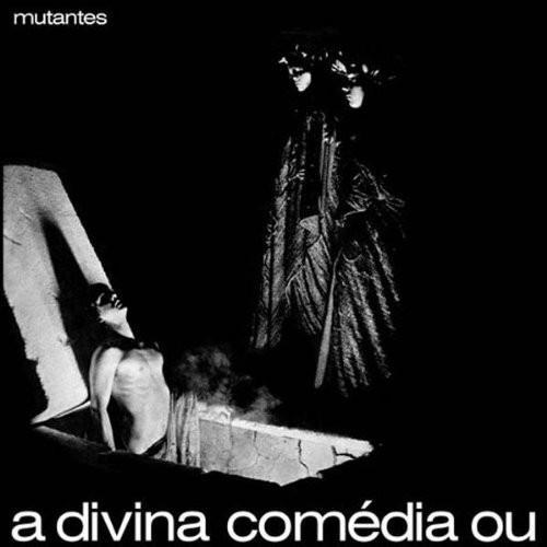"""LP MUTANTES """"A Divina Comédia Ou Ando Meio Desligado"""""""