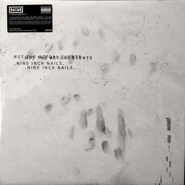 12'' NINE INCH NAILS Not The Actual Events