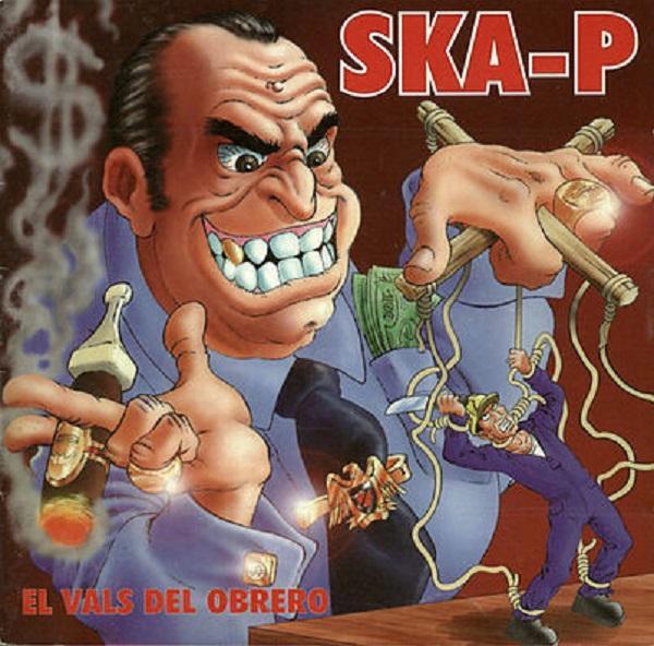 Sony Music LP SKA-P El Vals Del Obrero