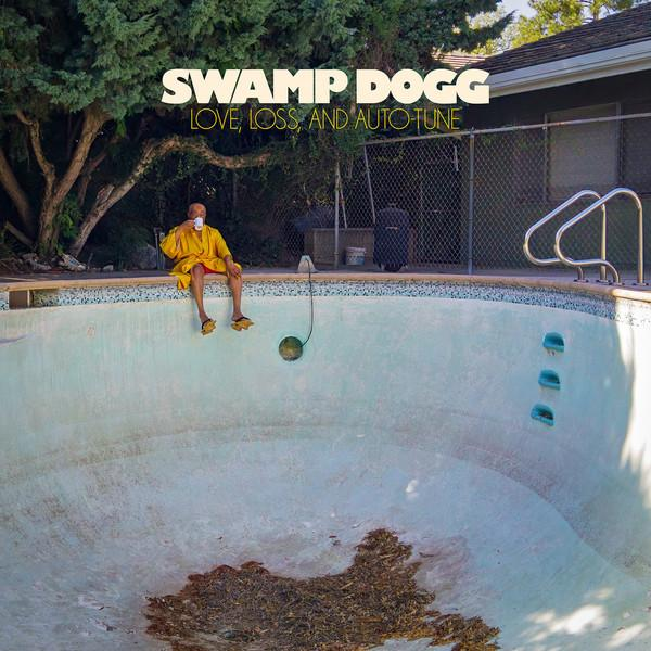LP Swamp Dogg ‎– Love, Loss, And Auto-Tune