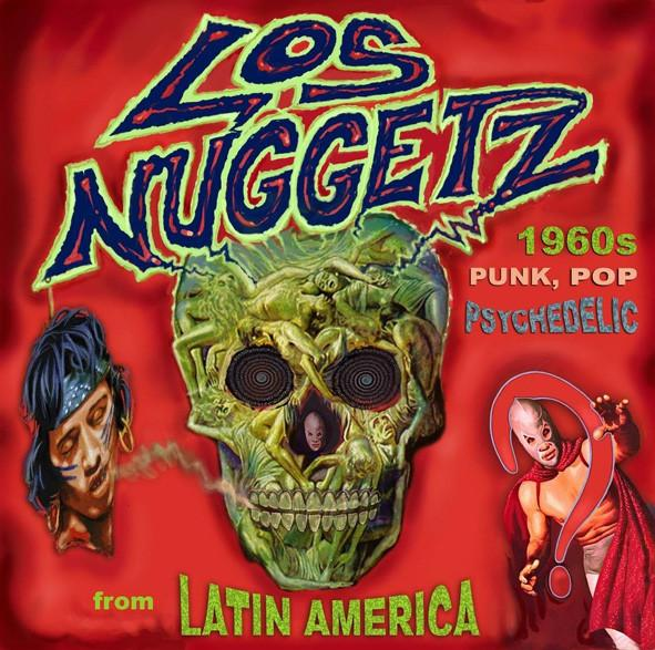4CD Various ‎– Los Nuggetz - 1960's Punk, Pop And Psychedelic Music From Latin America