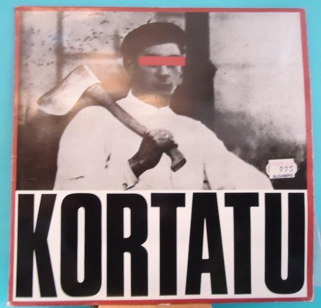 LP Kortatu – Kortatu Vinyl VG+ Cover VG+ w/insert