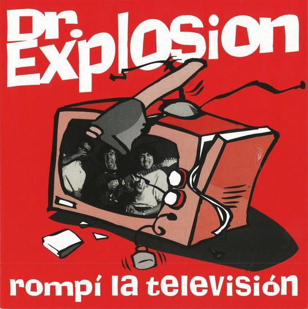 EP 7'' Dr. Explosion – Rompí La Televisión