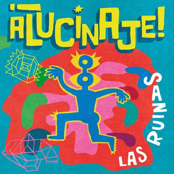 LP Las Ruinas – Alucinaje!