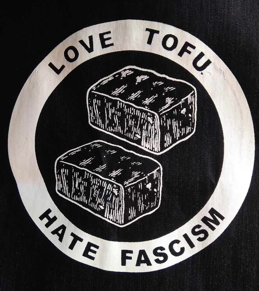 Serie hate fascism. Tofu.