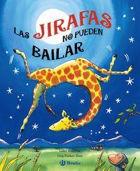 Editorial Bruño Las Jirafas No Pueden Bailar