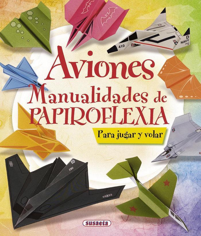 Editorial Susaeta Aviones, Manualidades de Papiroflexia