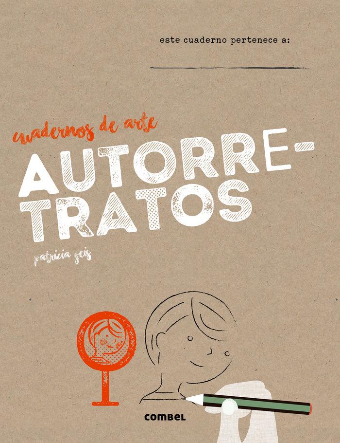 Editorial Combel Cuadernos de Arte, Autorretratos