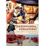 Diabolo Ediciones Desenfunda Forastero